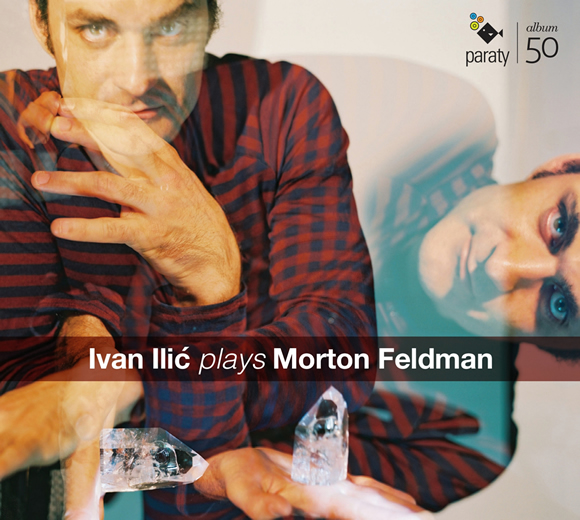 Ivan Ilic plays Morton Feldman